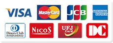 VISA、Master Card、JCB、AMERICAN EXPRESS、Diners Club international、NICOS、UFJ Card、DC
